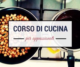 Scopri i nostri corsi di cucina per appassionati
